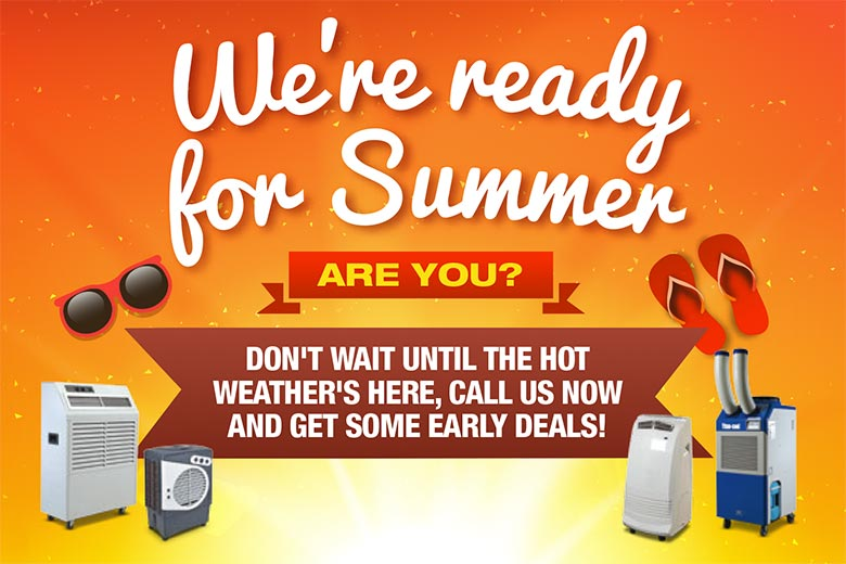 We're ready for summer, are you? Get your early deals from Carrier Rental Systems now!
